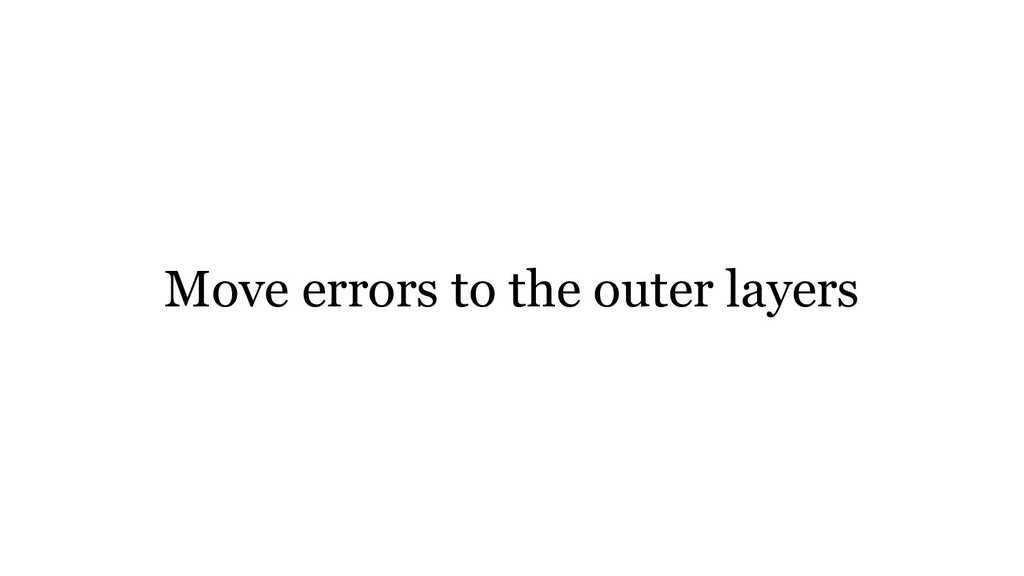 Move errors to the outer layers