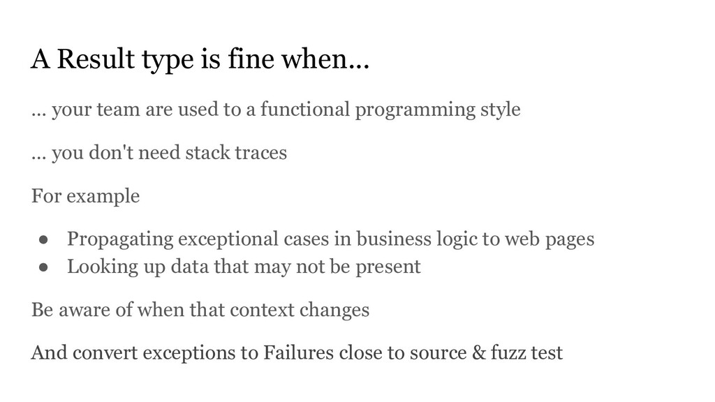 A Result type is fine when... … your team are u...