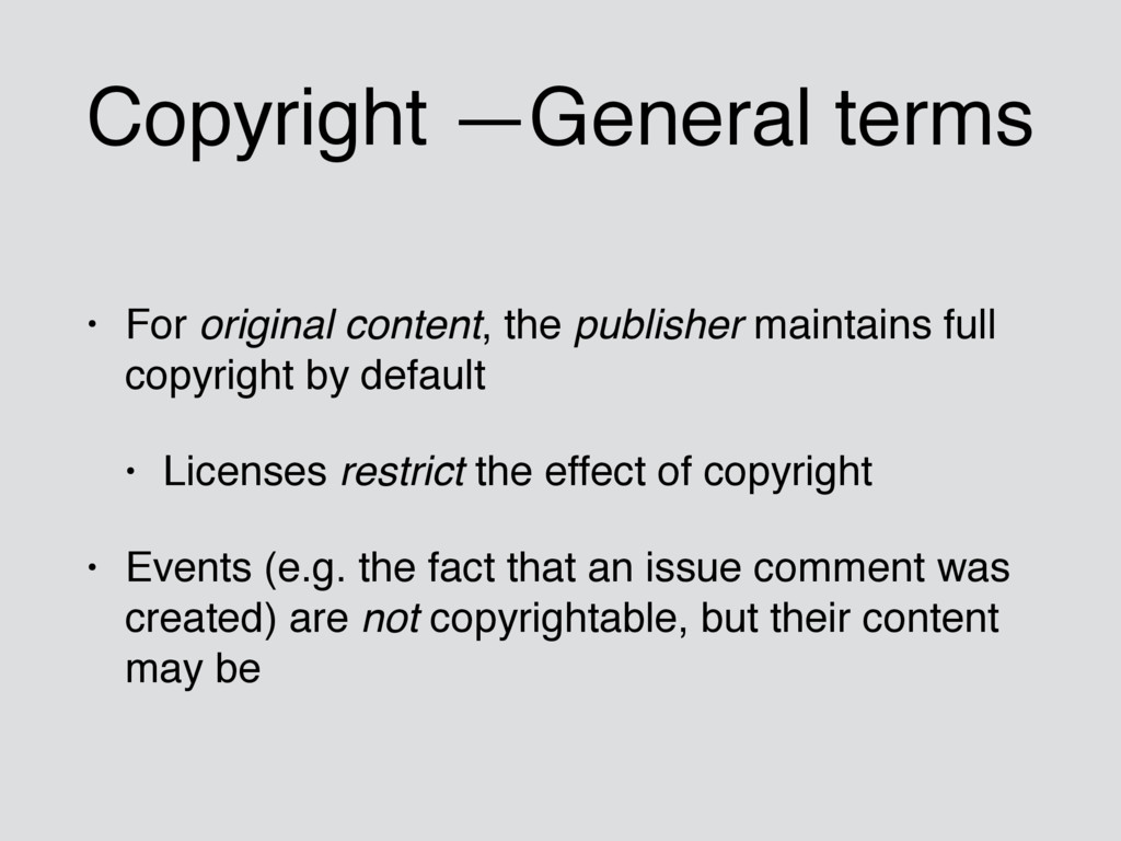 Copyright —General terms • For original content...
