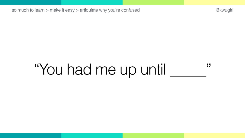 """@kwugirl """"You had me up until _____"""" so much to..."""