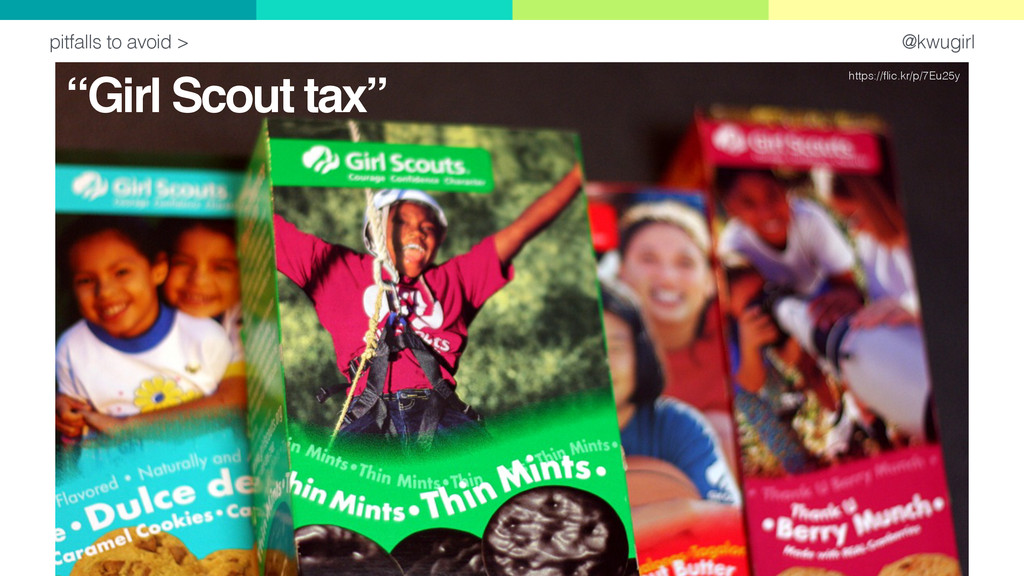 """@kwugirl pitfalls to avoid > """"Girl Scout tax"""" h..."""