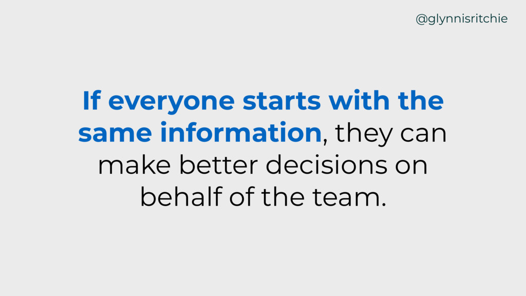 If everyone starts with the same information, t...