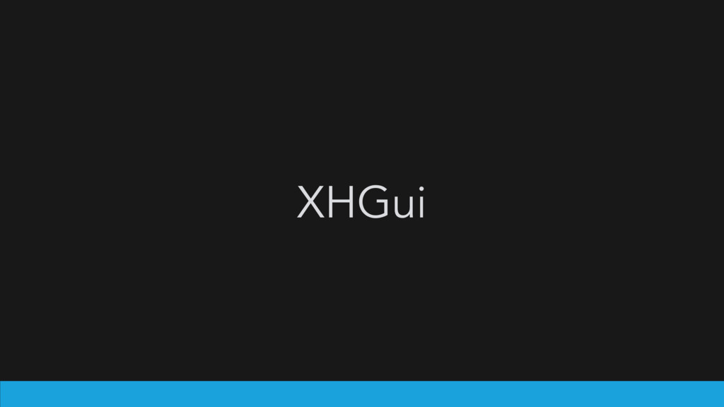 XHGui
