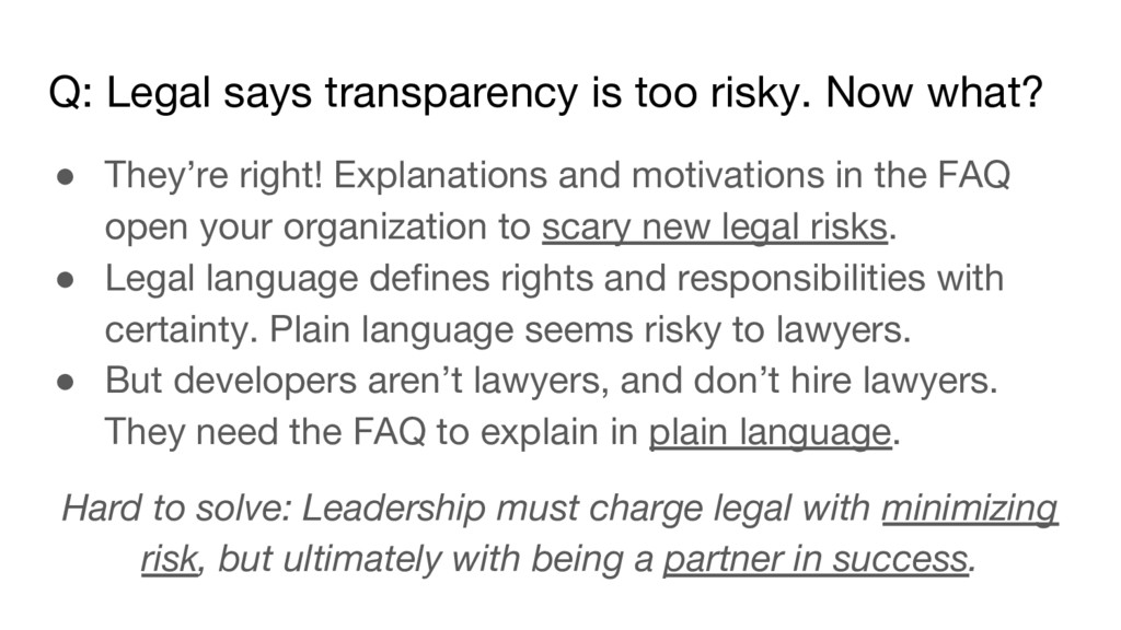 Q: Legal says transparency is too risky. Now wh...