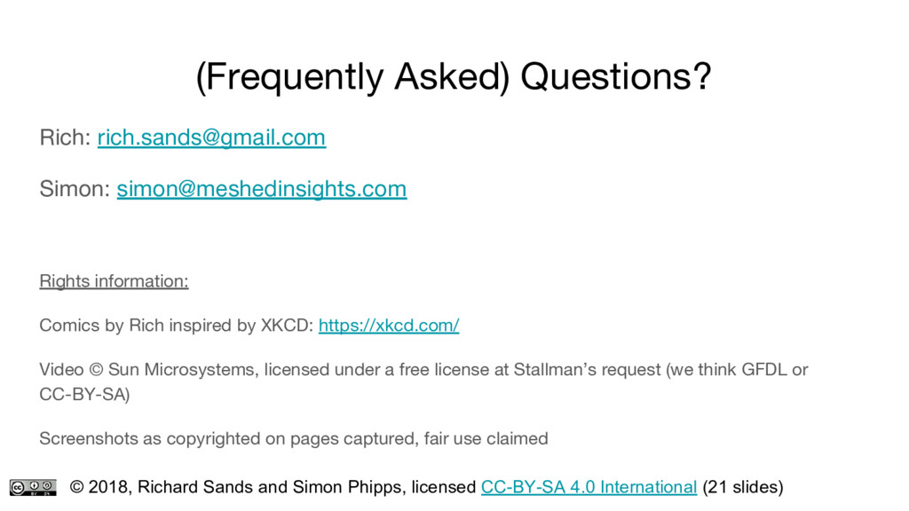 (Frequently Asked) Questions? Rich: rich.sands@...