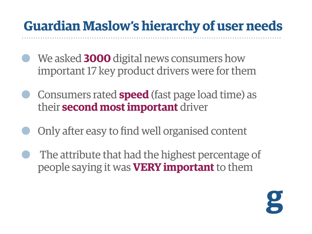 Guardian Maslow's hierarchy of user needs • We ...