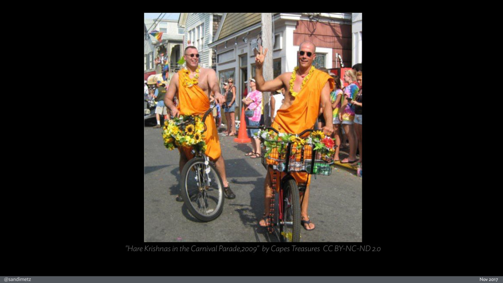 "@sandimetz Nov 2017 ""Hare Krishnas in the Carni..."