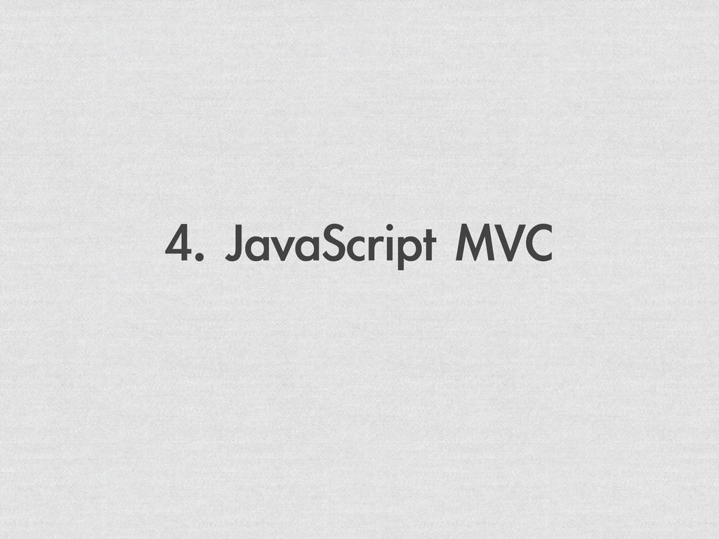 4. JavaScript MVC