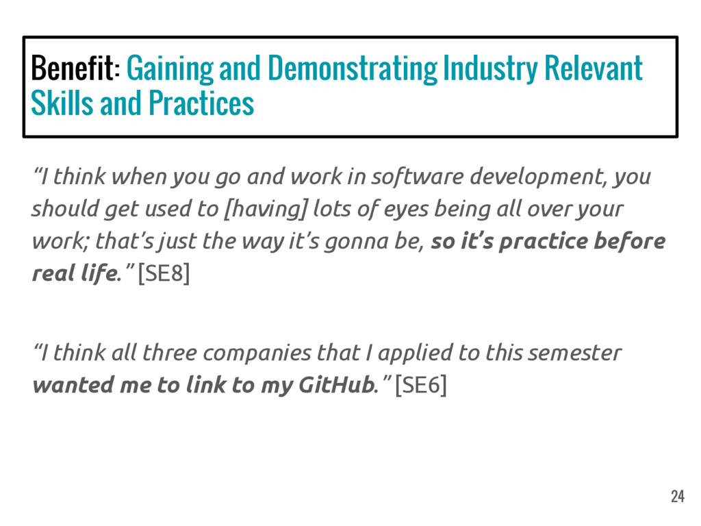 """I think when you go and work in software devel..."