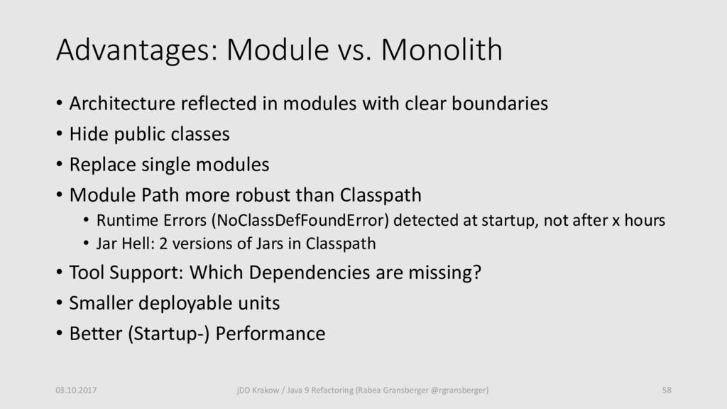 Advantages: Module vs. Monolith • Architecture ...