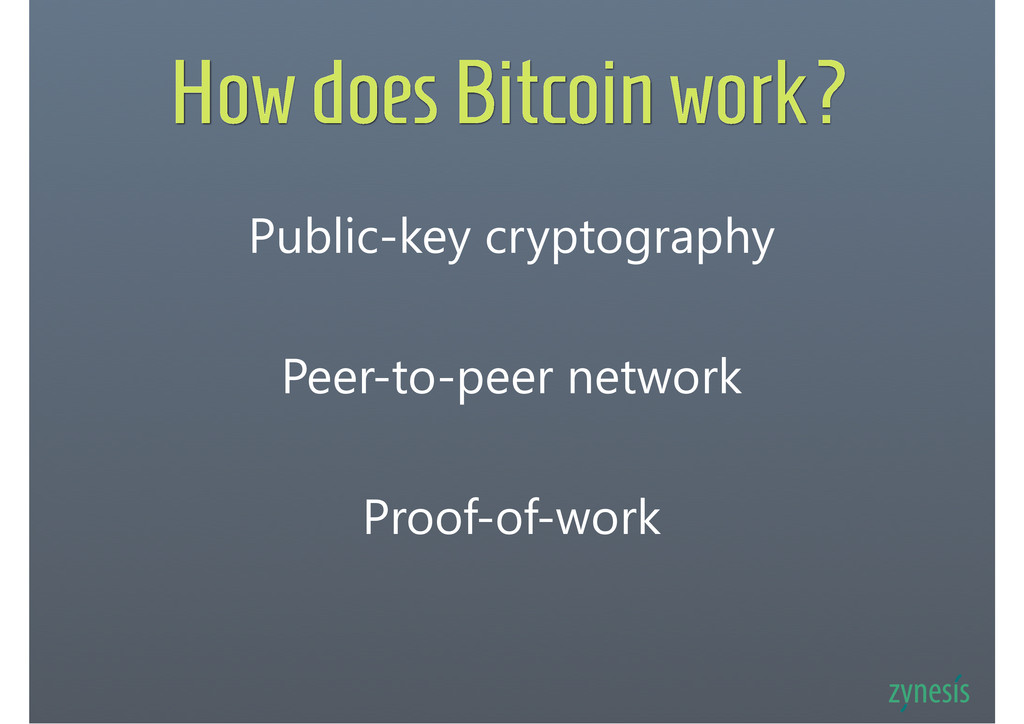 How does Bitcoin work? Public-key cryptography ...
