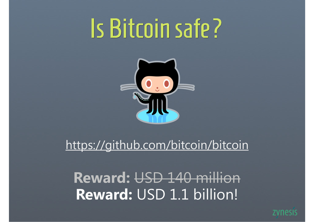 Is Bitcoin safe? https://github.com/bitcoin/bit...