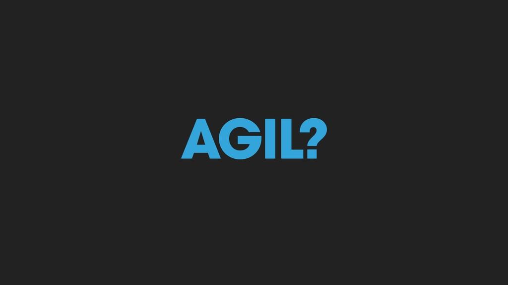 AGIL?
