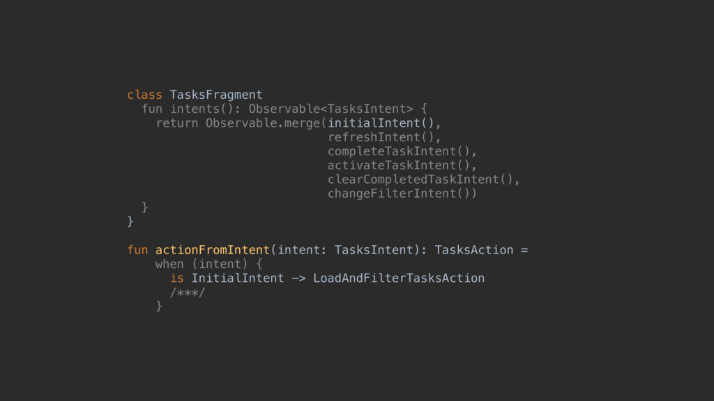 class TasksFragment fun intents(): Observable<T...