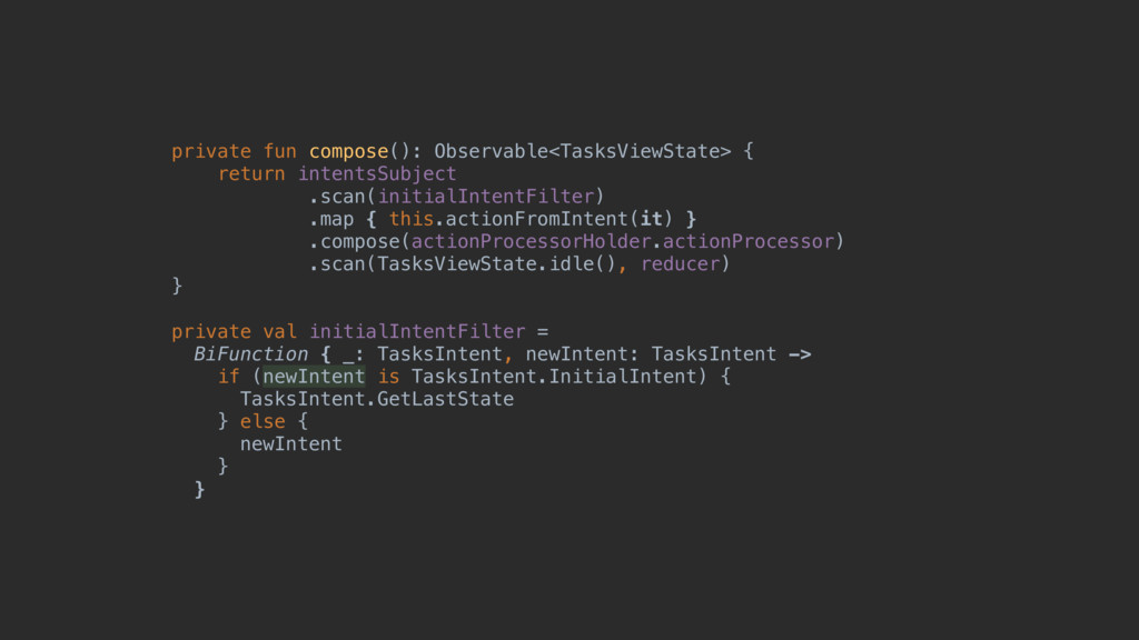 private fun compose(): Observable<TasksViewStat...