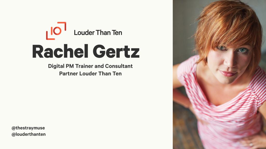 Rachel Gertz Digital PM Trainer and Consultant ...