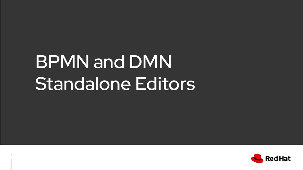 1 BPMN and DMN Standalone Editors