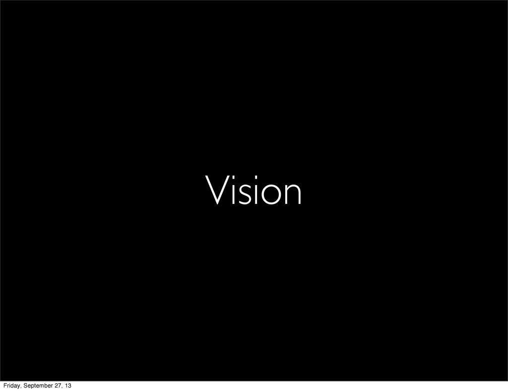 Vision Friday, September 27, 13