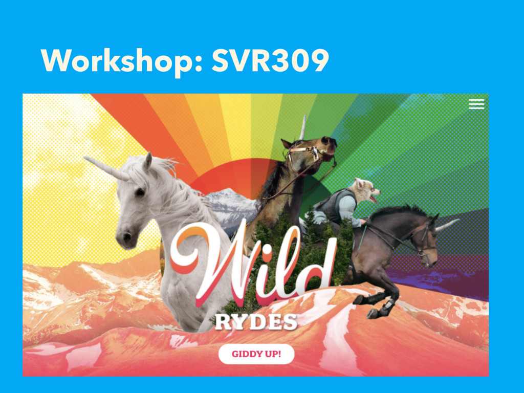 Workshop: SVR309