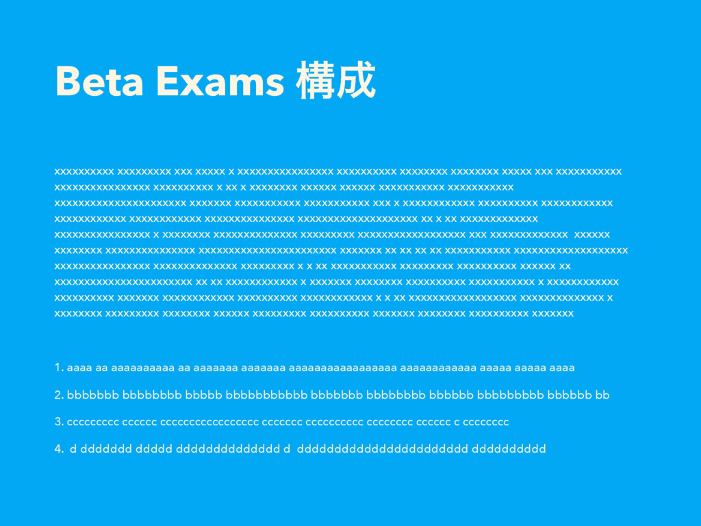 Beta Exams ߏ xxxxxxxxxx xxxxxxxxx xxx xxxxx x ...