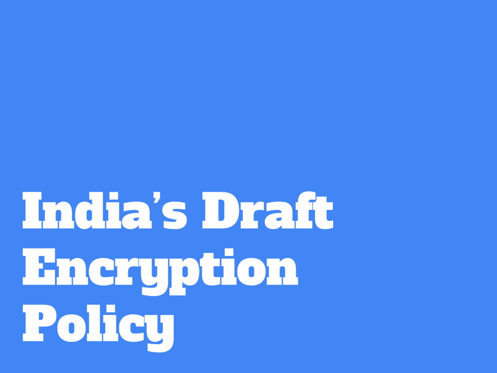 India's Draft Encryption Policy
