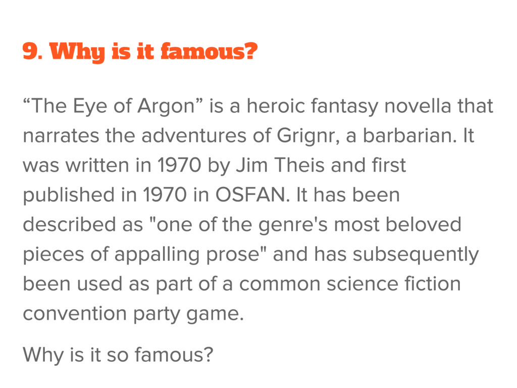 9. Why is it famous?