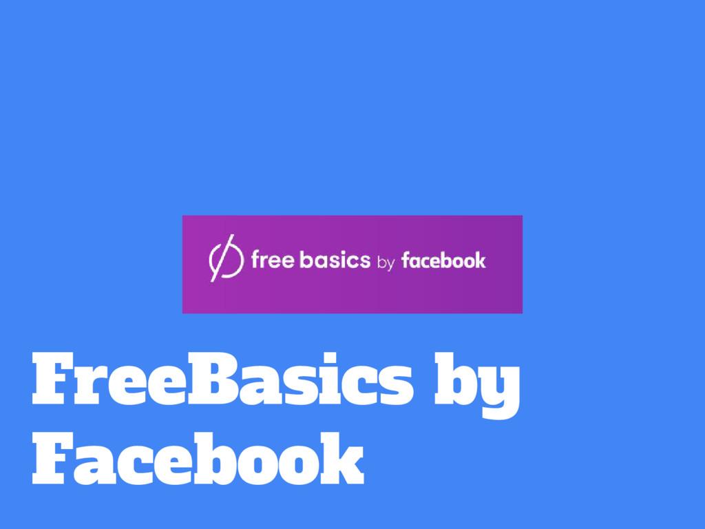 FreeBasics by Facebook