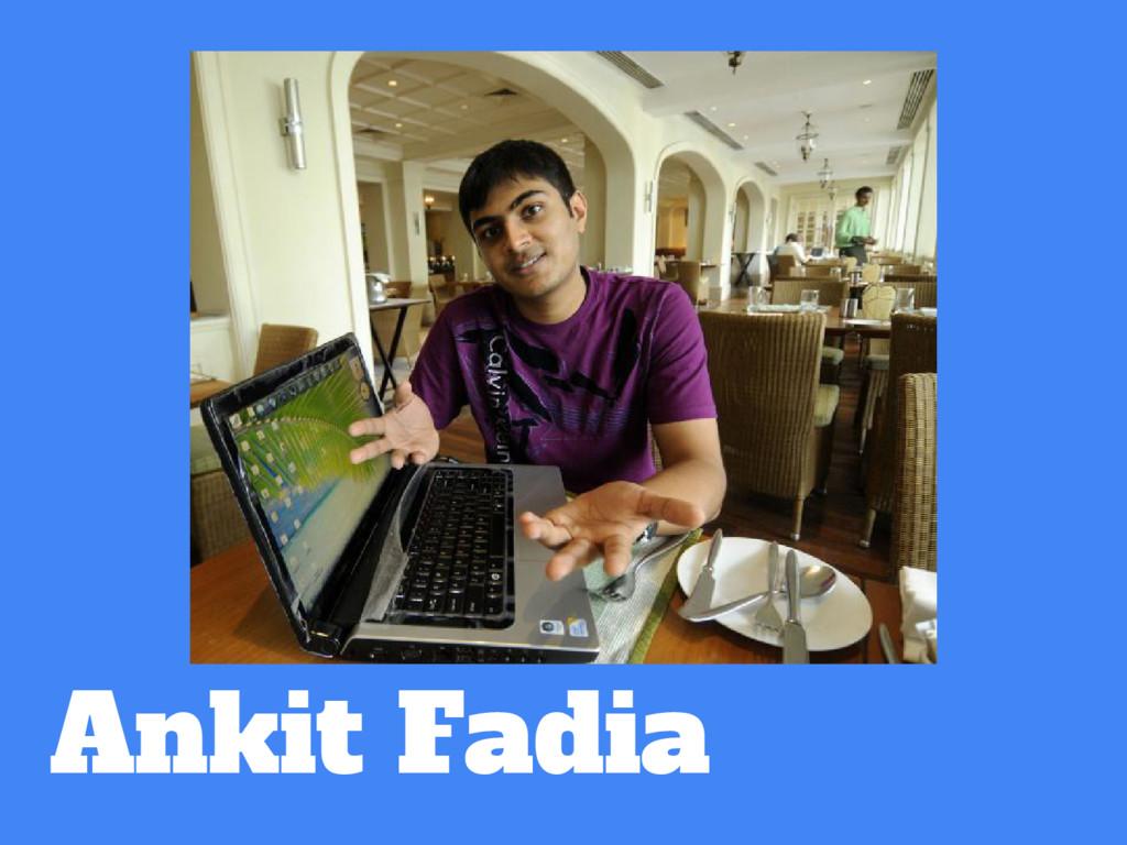 Ankit Fadia