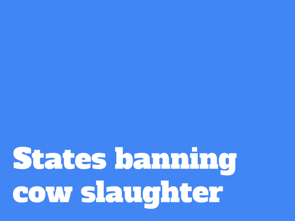 States banning cow slaughter