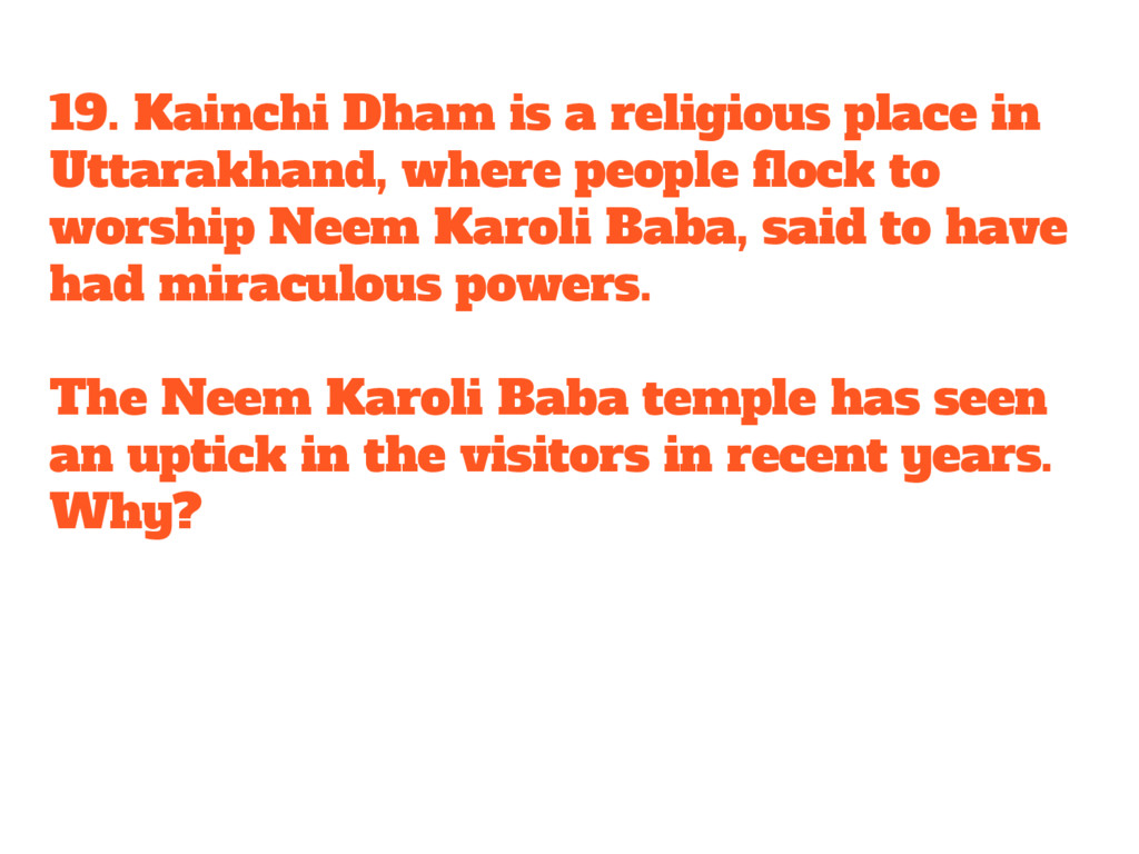 19. Kainchi Dham is a religious place in Uttara...