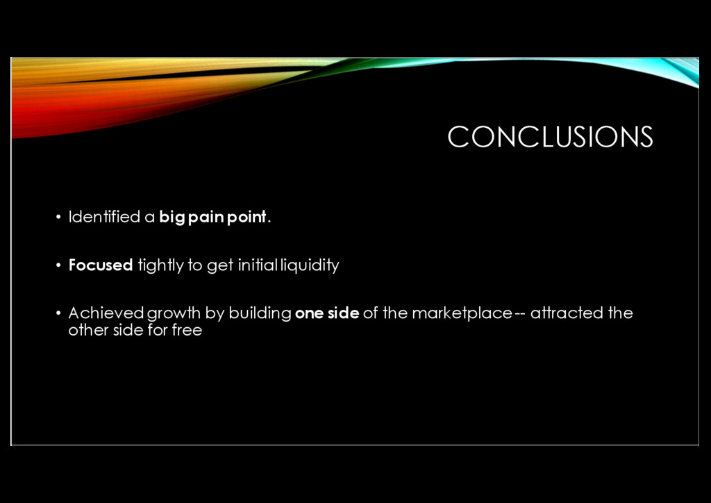 CONCLUSIONS • Identified a big pain point. • Fo...