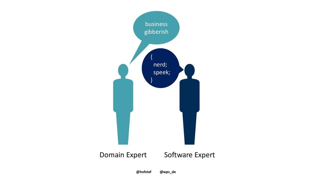 @hofstef @wps_de business gibberish { nerd; spe...
