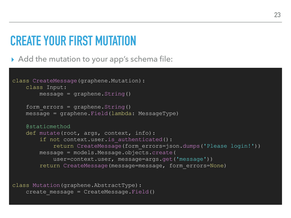 CREATE YOUR FIRST MUTATION ▸ Add the mutation t...