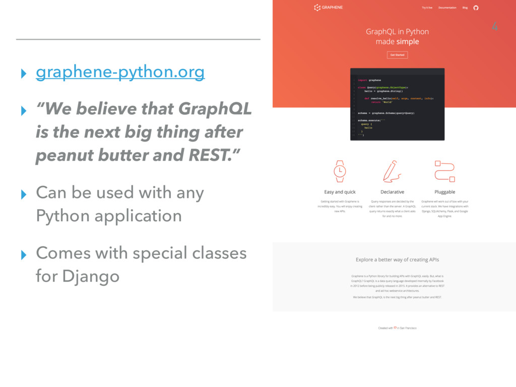 "▸ graphene-python.org ▸ ""We believe that GraphQ..."