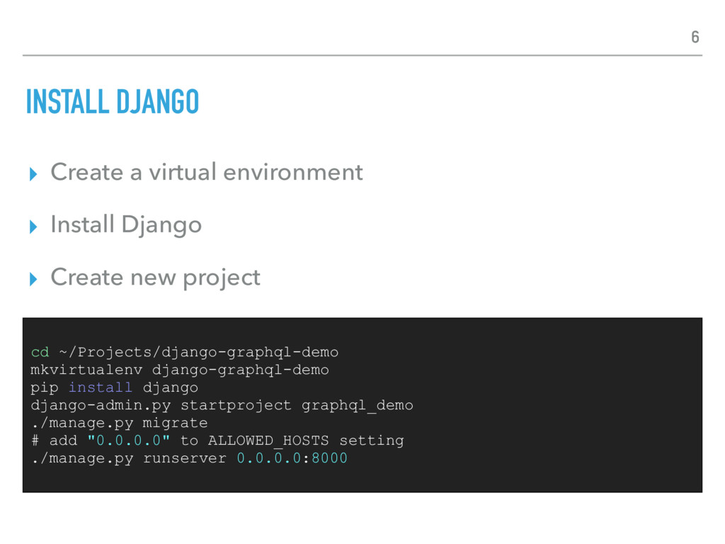 INSTALL DJANGO ▸ Create a virtual environment ▸...
