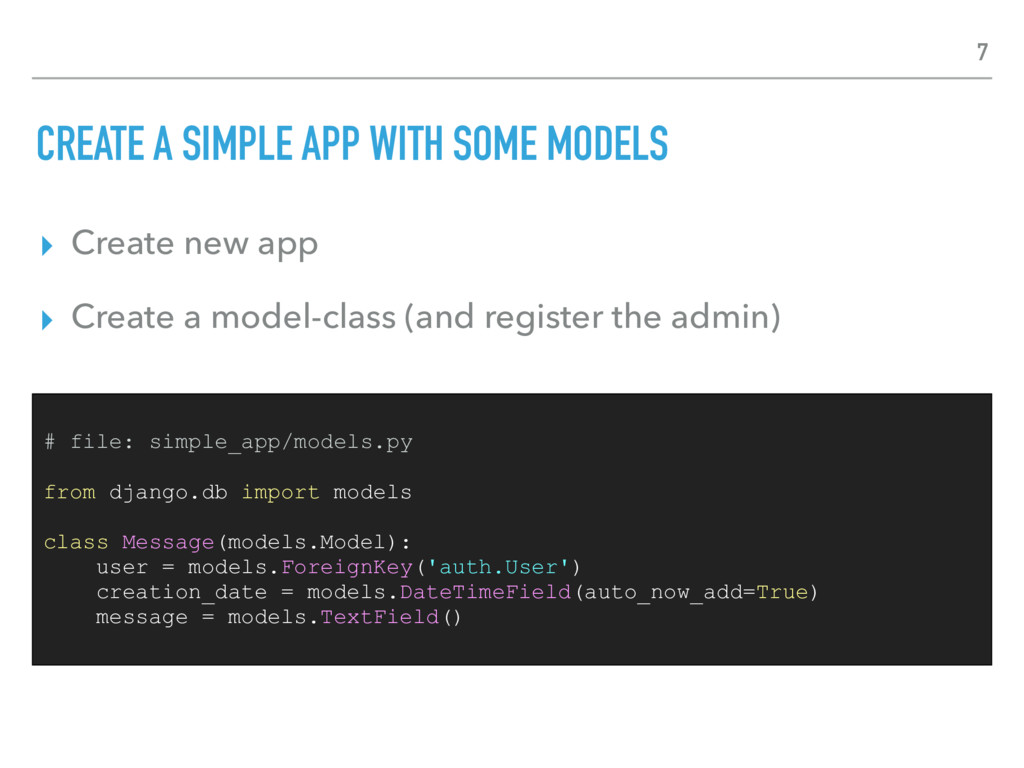 CREATE A SIMPLE APP WITH SOME MODELS ▸ Create n...
