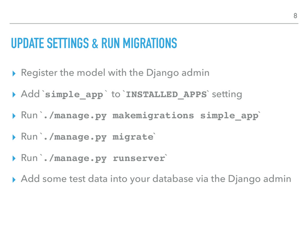 UPDATE SETTINGS & RUN MIGRATIONS ▸ Register the...