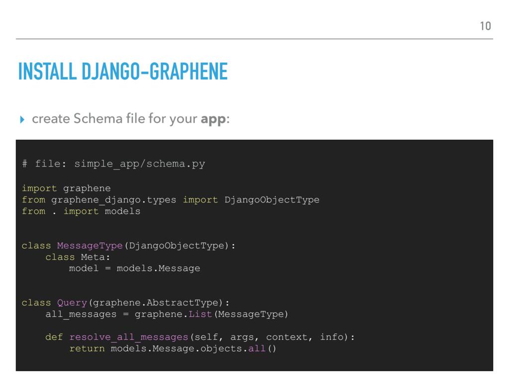 INSTALL DJANGO-GRAPHENE ▸ create Schema file for...