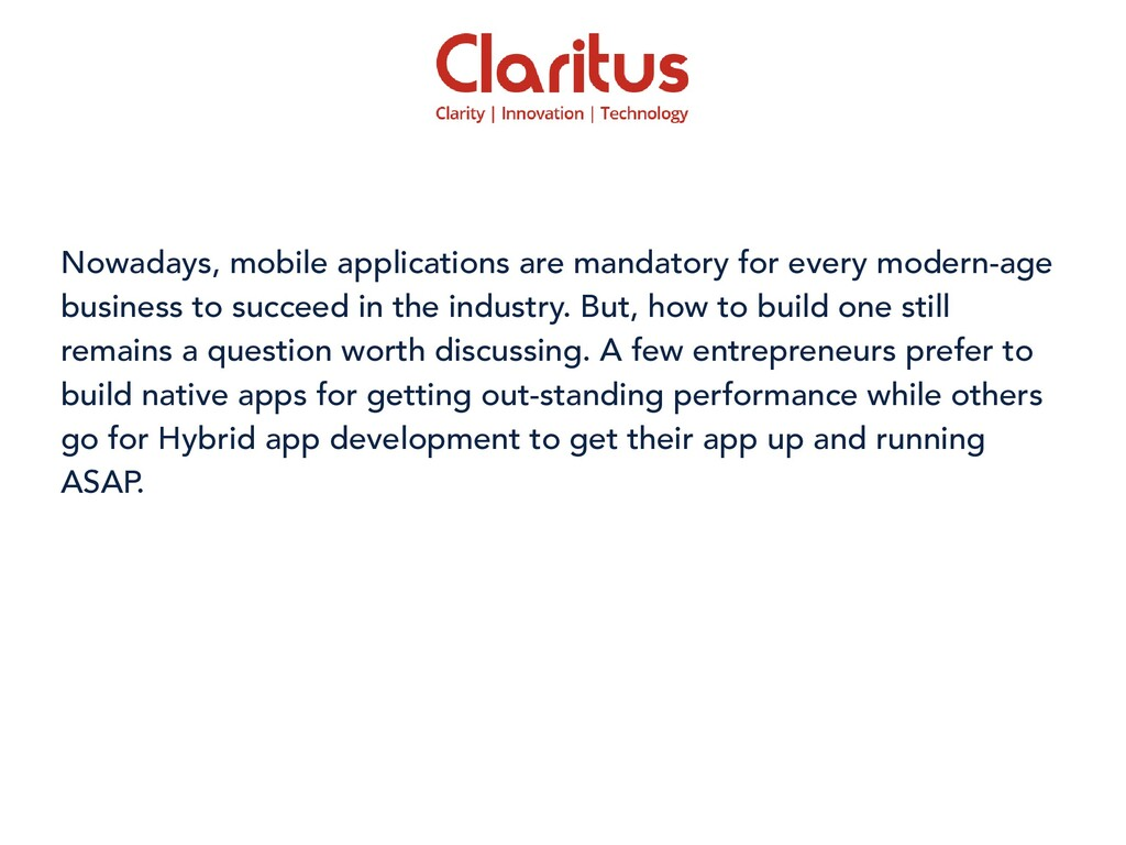 Nowadays, mobile applications are mandatory for...