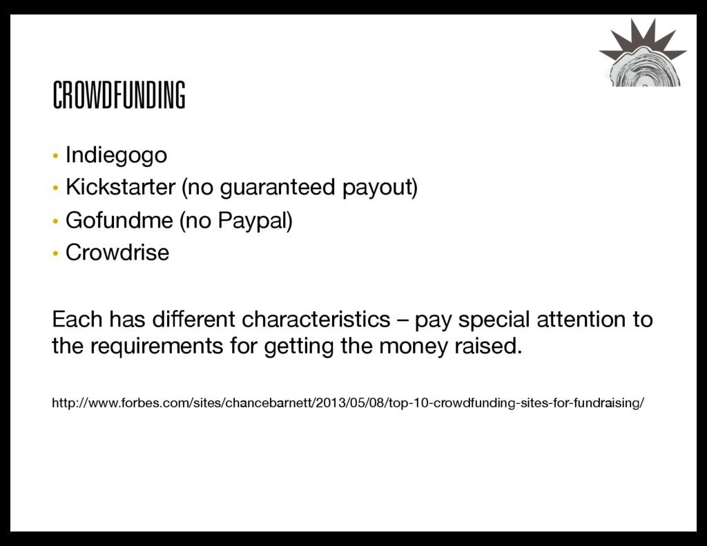 CROWDFUNDING • Indiegogo  • Kickstarter (no ...