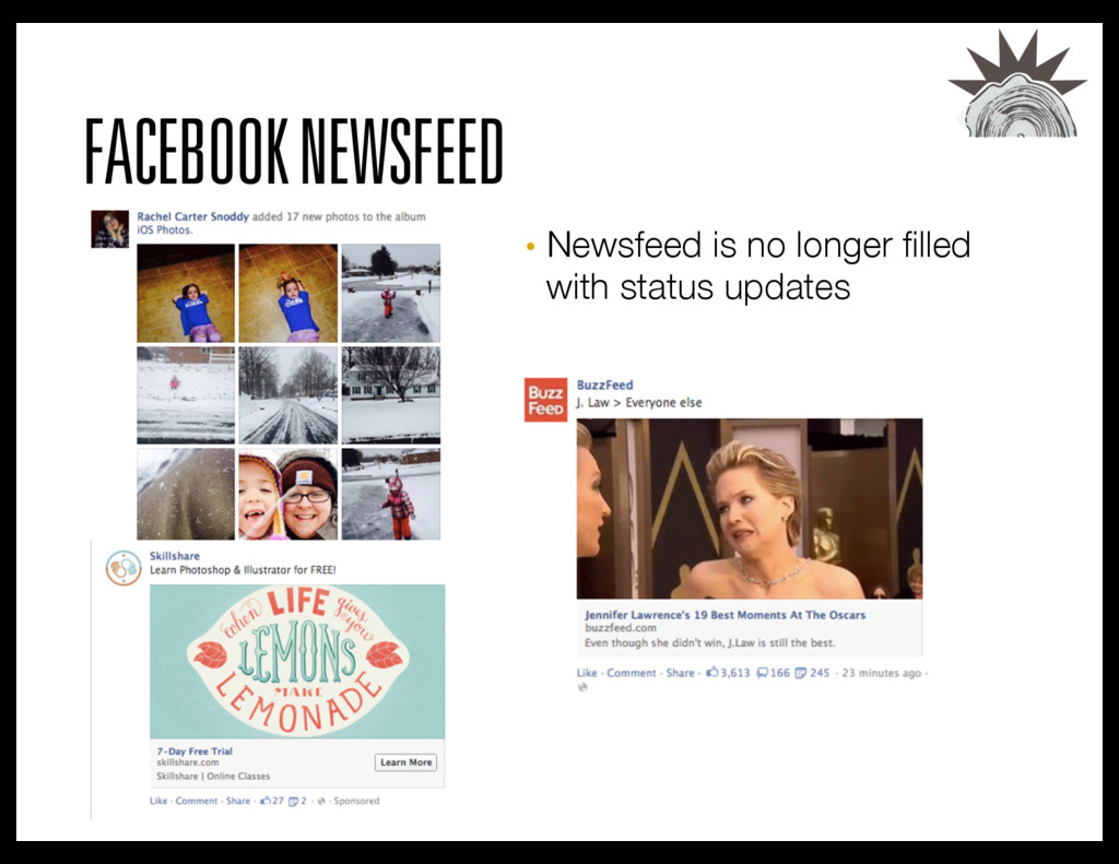 FACEBOOK NEWSFEED • Newsfeed is no longer fille...