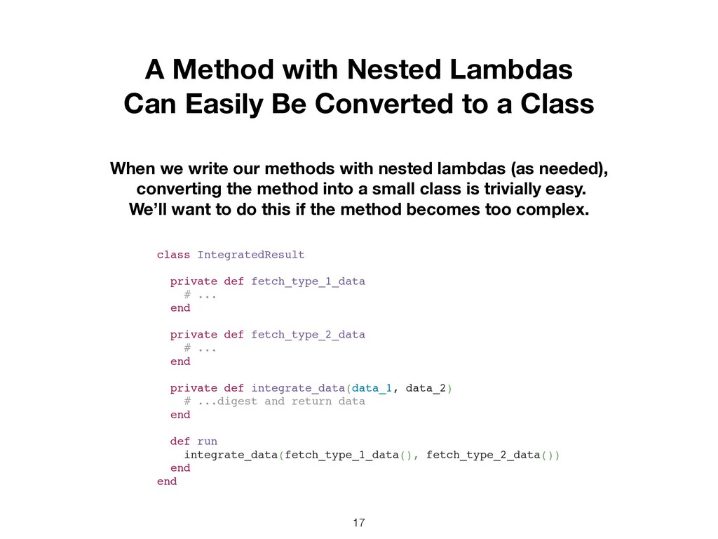 17 A Method with Nested Lambdas Can Easily Be C...
