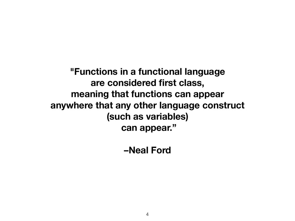 "4 ""Functions in a functional language are consi..."