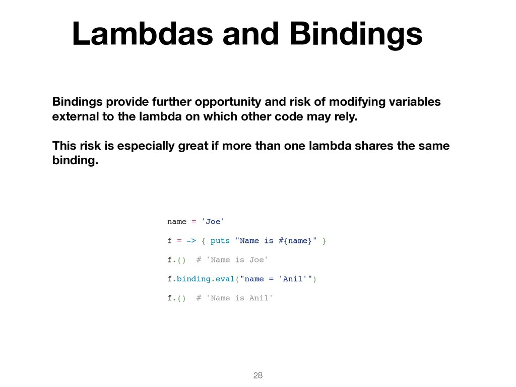 28 Bindings provide further opportunity and ris...