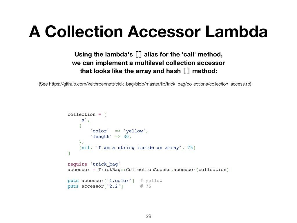 29 Using the lambda's [] alias for the 'call' m...