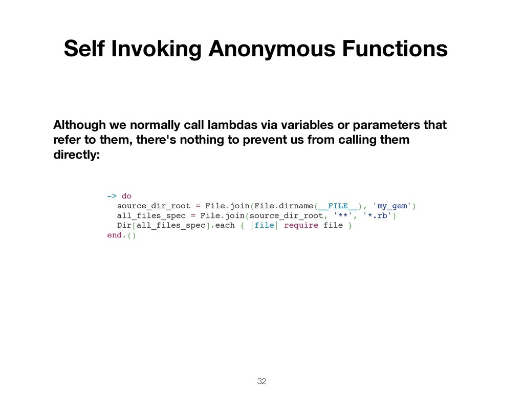 32 Self Invoking Anonymous Functions Although w...