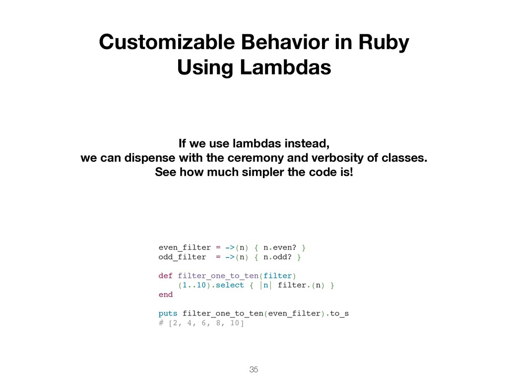 35 Customizable Behavior in Ruby Using Lambdas ...