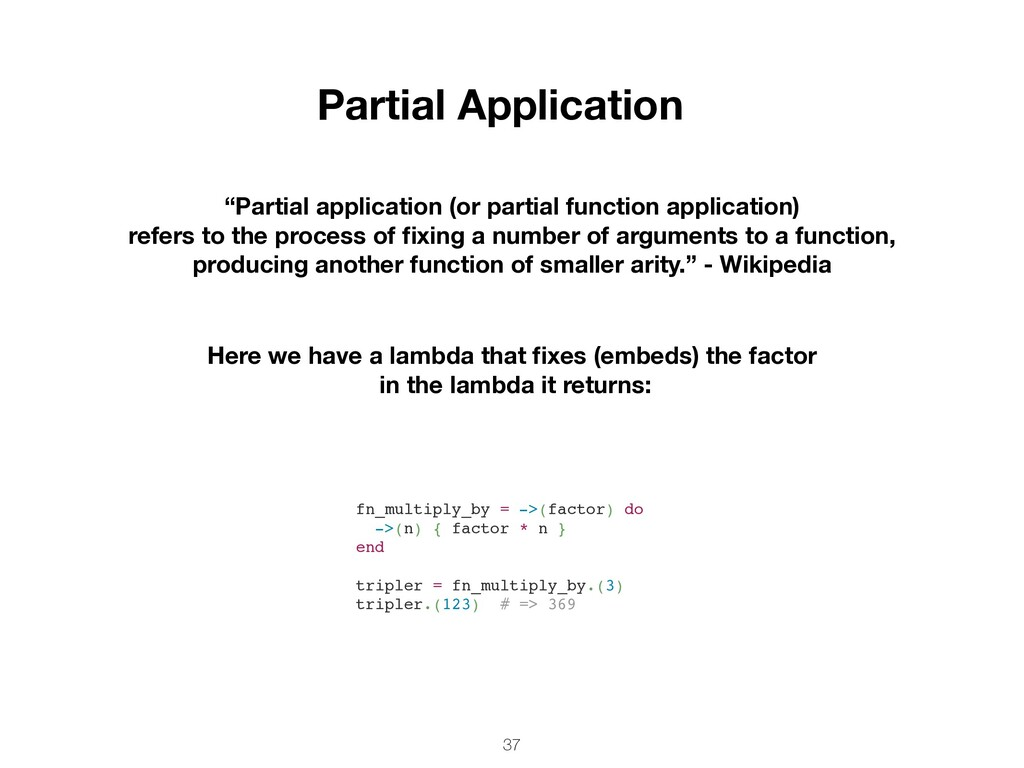 "37 Partial Application ""Partial application (or..."