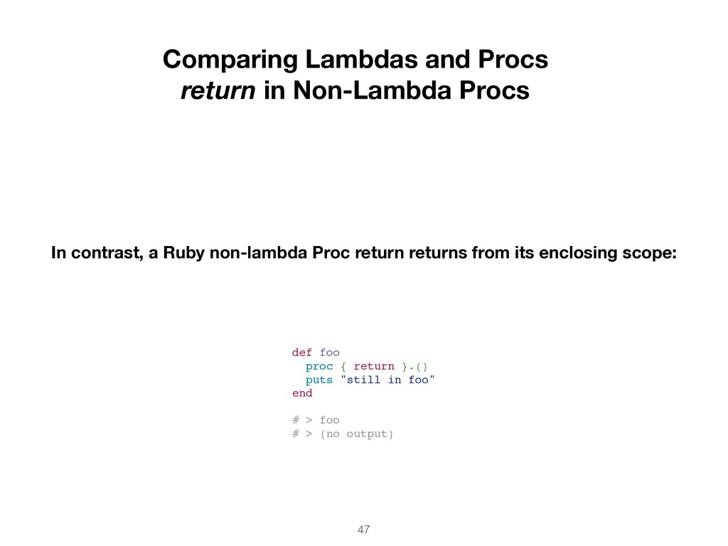 47 Comparing Lambdas and Procs return in Non-La...
