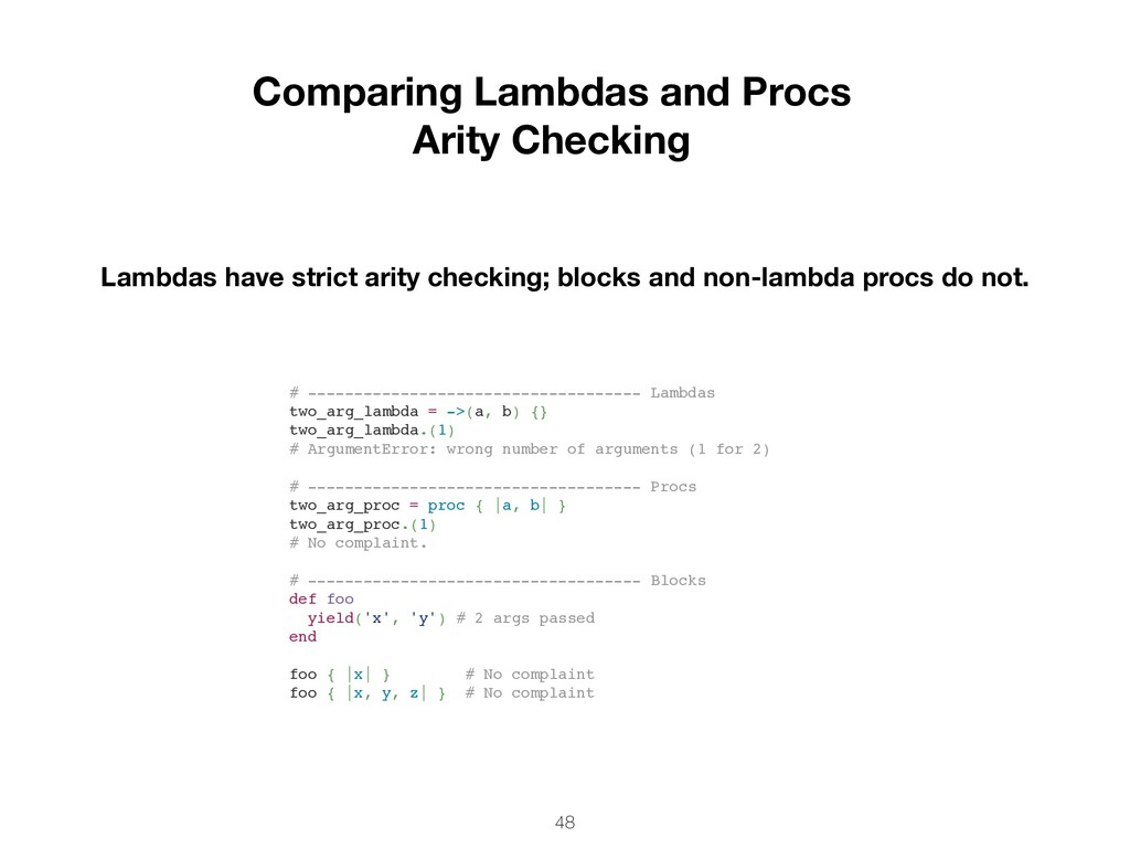48 Comparing Lambdas and Procs Arity Checking L...